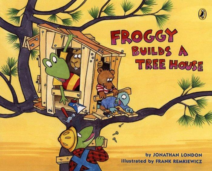*小貝比的家*FROGGY BUILDS A TREE HOUSE/平裝書/3~6歲