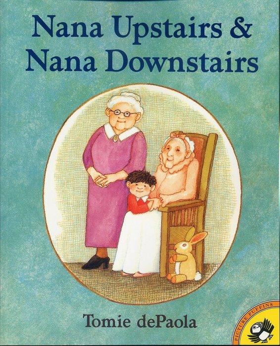 *小貝比的家*NANA UPSTAIRS AND NANA DOWNSTAIRS/平裝/7~12歲/第三階段