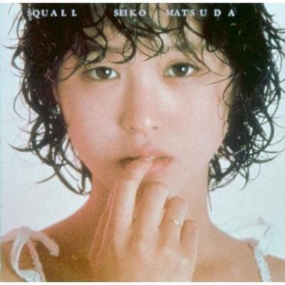 日版全新品 - 松田聖子 Seiko Matsuda --- SQUALL