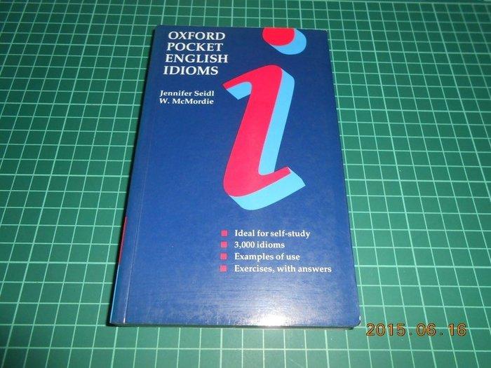 《OXFORD POCKET ENGLISH IDIOMS》ISBN:0194327892【CS超聖文化2讚】