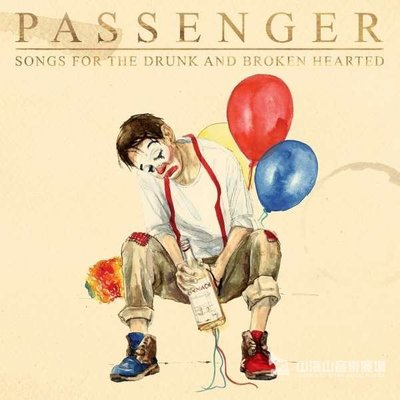 【黑膠唱片LP】Songs For The Drunk And Broken Hearted/吟遊詩人Passenger