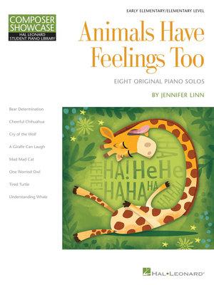 【599免運費】Animals Have Feelings Too (Hal Leonard) HL00147789