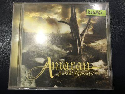 *真音樂*AMARAN / A WORLD DEPRAVED 二手 K24962