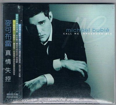 [鑫隆音樂]西洋CD-麥可布雷Michael Buble/真情失控 Call Me Irresponsible  /全新