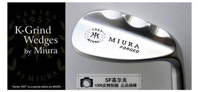 @灰灰小店 新款Miura K-Grind Wedges 三浦1957 關節 高爾夫挖起桿 沙坑桿