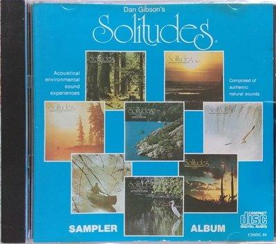 《絕版專賣》Dan Gibson 丹吉布森 / Sampler Album 精選 (Solitudes) 加拿大版