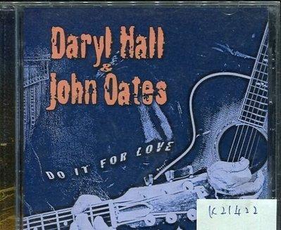 *真音樂* DARYL HALL & JOHN OATES / DO IT FOR LOVE 二手 K21422