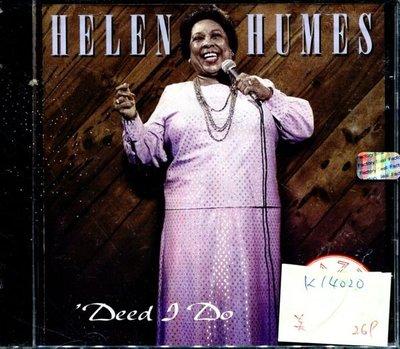 *真音樂* HELEN HUMES / DEED I DO 美版 全新 K14020