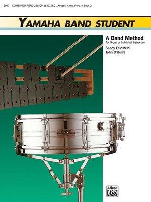 【599免運費】Yamaha Band Student, Book 2【Combined Percussion】3947