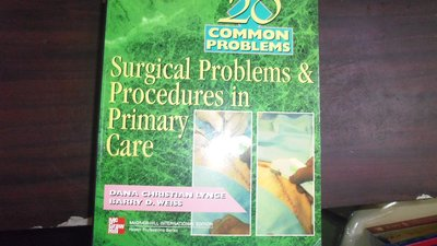 【媽咪二手書】Surgical Problems&Procedures in Primary Cary  6鐵