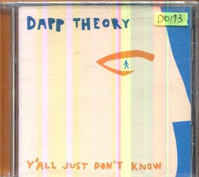 *還有唱片四館*DAPP THEORY / Y'ALL JUST DON'T KNOW 全新 D0173