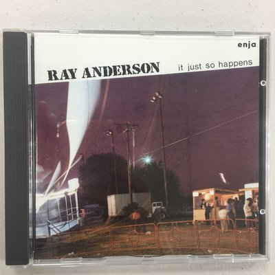 Ray Anderson  / It Just So Happens 極新二手CD