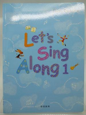 【月界二手書店2】Let's Sing Along 1(絕版)_龍瑛、陳沂嫚、吳薏如_啟思教育出版 〖少年童書〗AKU