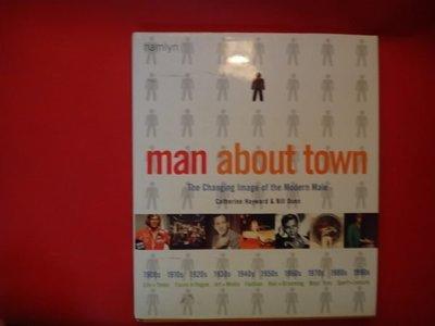 【愛悅二手書坊 H21-48】MAN ABOUT TOWN