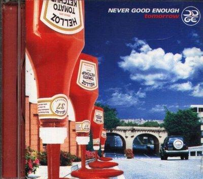 八八 - NEVER GOOD ENOUGH - TOMORROW - 日版