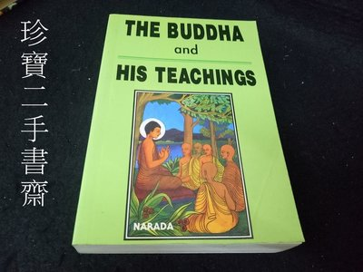 【珍寶二手書齋Fs26】The Buddha and His Teachings泛黃
