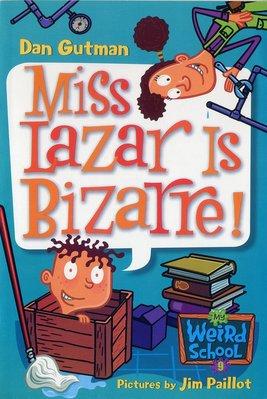 *小貝比的家*MY WEIRD SCHOOL#9 : MISS LAZAR IS BIZARRE !/平裝/7-12歲