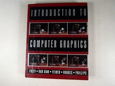 【考試院二手書】《Introduction to Computer Graphics》│Addison-Wesley│James D. Foley│八成新(31F15)