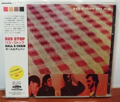 Bus Stop ( Ben Folds Five) - Ball & Chain (日版)