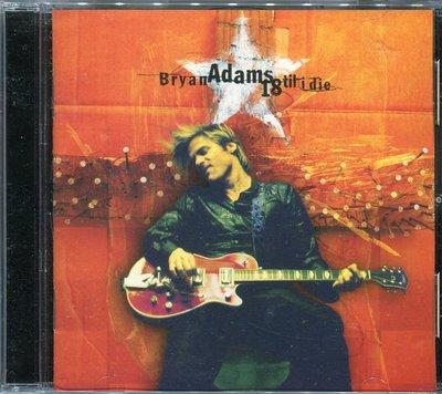 【嘟嘟音樂坊】布萊恩亞當斯 Bryan Adams - 永遠年輕 18 Til I Die