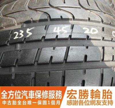 【宏勝輪胎】中古胎 落地胎 二手輪胎:B474.235 45 20 倍耐力 新P0 9成 2條 含工7000元