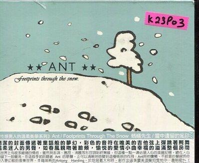 *真音樂*ANT / FOOTPRINTS THROUGH THE SNOW 全新 K23903