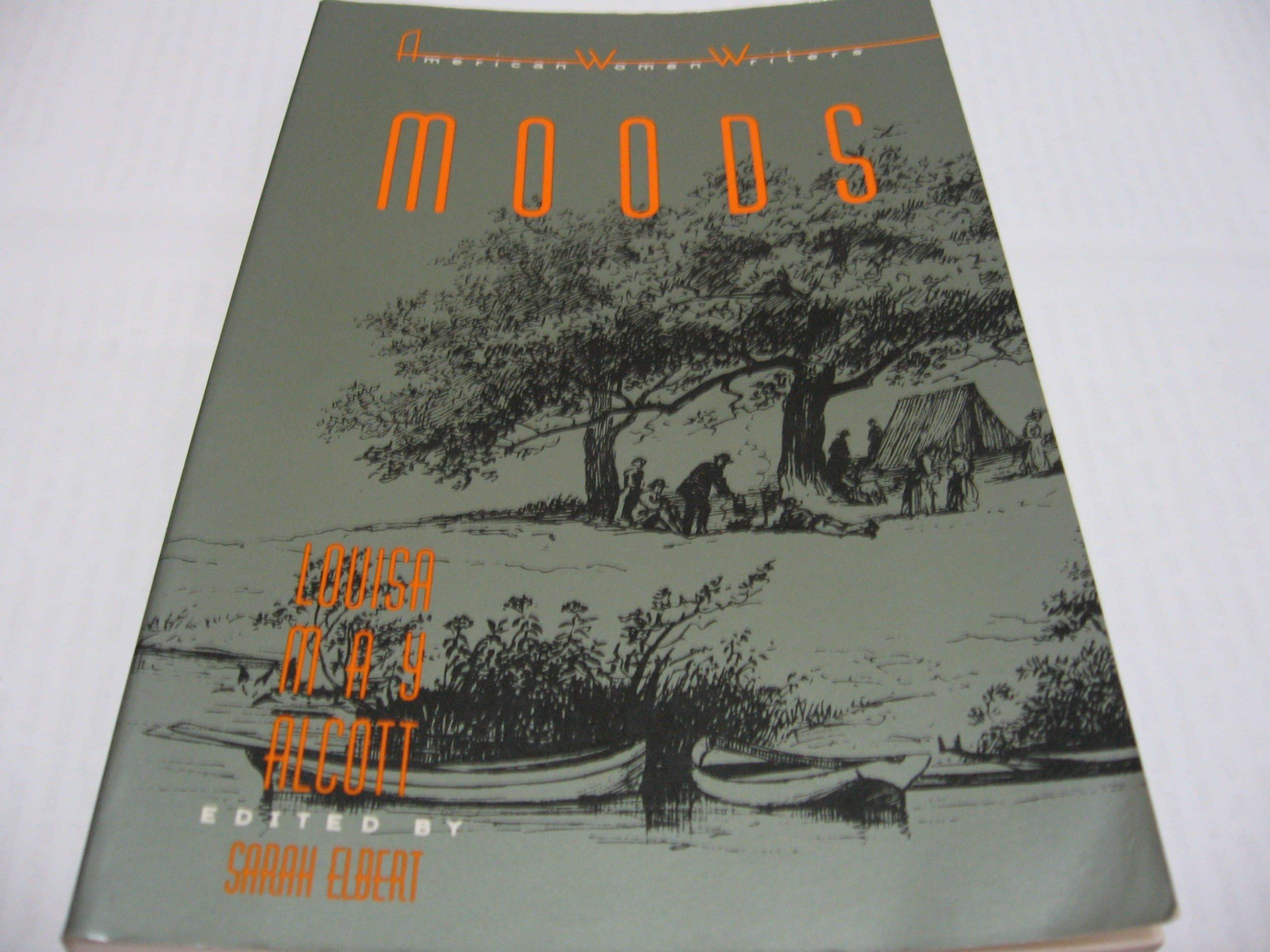 Moods/ Louisa May Alcott 英文小說 一般平裝本 舊書上側有黃斑 有若干畫線註記絕大多數為鉛筆