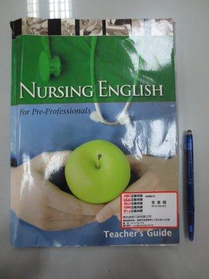 C5-5cd☆民國97年初版二刷『Nursing English for Pre-professionals(附光碟)』