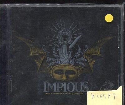 *真音樂* IMPIOUS / HOLY MURDER MASQUERADE 二手 K26797