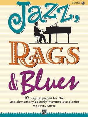 【599免運費】Jazz, Rags & Blues, Book 1  Alfred 00-6642