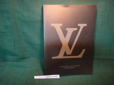 【愛悅二手書坊 18-37】2004 LE CATALOGUE LOUIS VUITTON