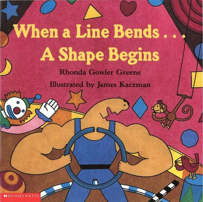 *小貝比的家*WHEN A LINE BENDS...A SHAPE BEGINS/平裝/4-5歲中班/ 數學