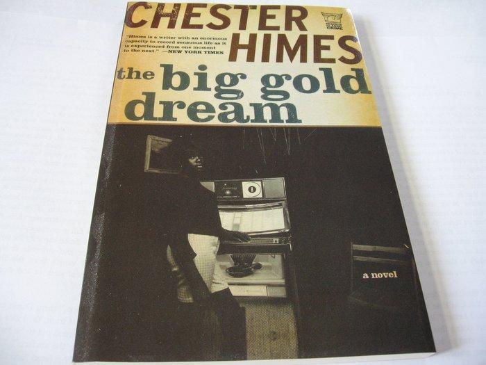 The Big Gold Dream Chester Himes 英文推理小說 自藏書 一
