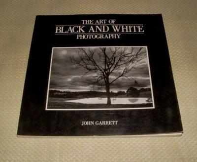[賞書房]  原文書@ 黑白攝影藝術《THE ART OF BLACK AND WHITE PHOTOGRAPHY》標即結