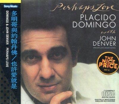 《絕版專賣》多明哥與約翰丹佛 / Perhaps Love 也許愛就是 (美版.側標完整.無IFPI)
