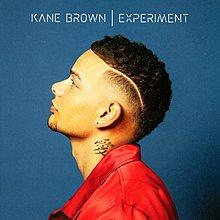 實驗音符(進口) Experiment / 肯恩布朗 Kane Brown---19075867532