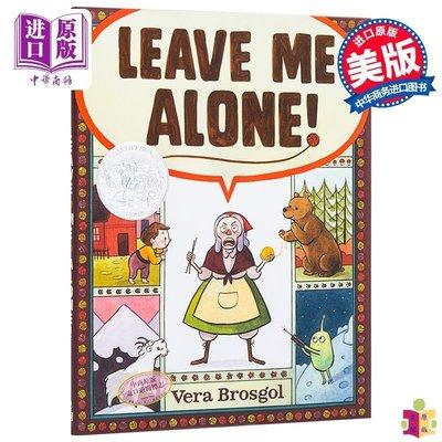 [文閲原版]別管我! 英文原版 Leave Me Alone! 凱迪克銀獎作品 精裝