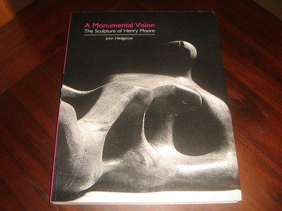【三米藝術二手書店】A Monumental Vision:The Sculpture of Henry Moore