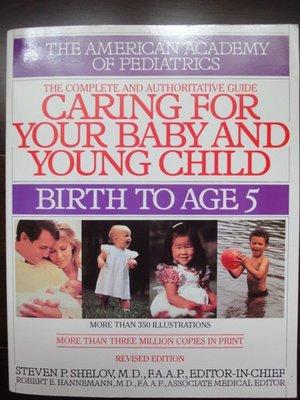 【9.5成新】 美國小兒科推薦育兒叢書Caring for your baby and young child