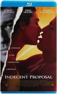 【藍光電影】不道德的交易 / 不情之請 / 桃色交易 / Indecent Proposal (1993)