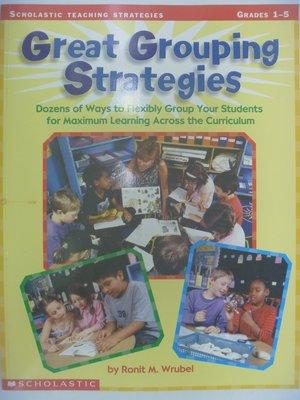 【月界二手書店】Great Grouping Strategies:Grades 1-5_Ronit 〖少年童書〗CER