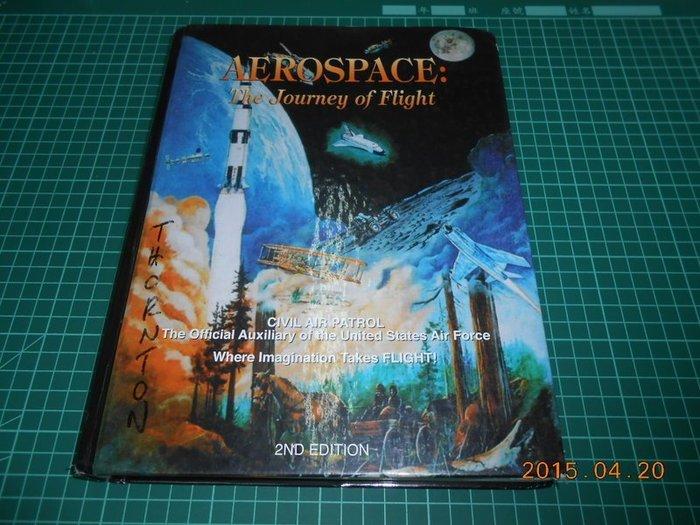 《AEROSPACE: The Journey of Flight》八成新 精裝本 空白頁劃記,外觀劃記,外觀角微損