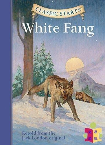 [文閲原版]開始讀經典系列:白牙  英文原版Classic Starts:White Fang