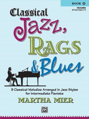 【599免運費】Classical Jazz, Rags & Blues, Book 2 Alfred 00-28988