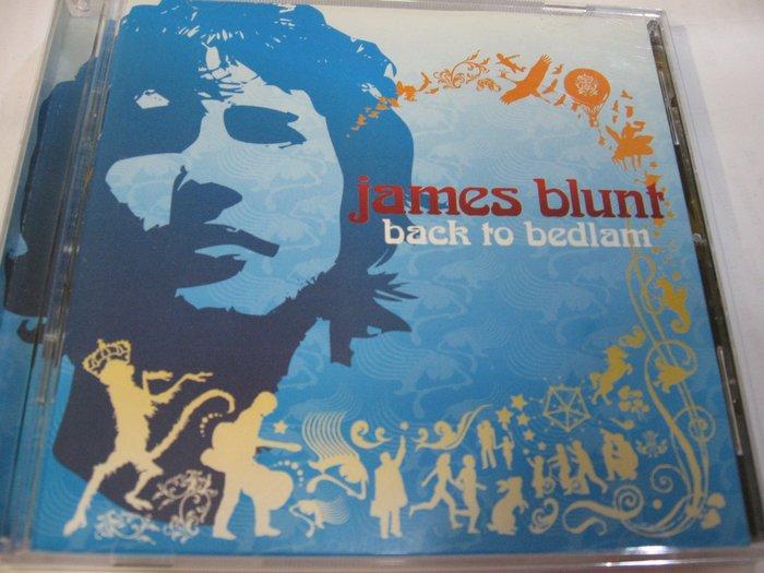 James Blunt 詹姆仕布朗特/ Back to Bedlam 自藏CD 美國版 美國製