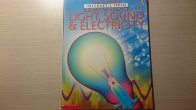 Light, Sound, & Electricity  光、聲音、電