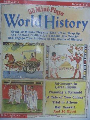【月界二手書店】25 Mini-Plays World History_Erin Fry_原價520 〖少年童書〗CER