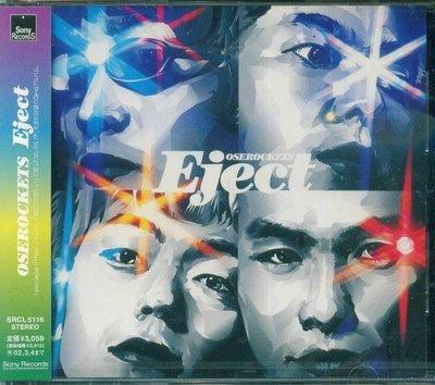 (日版全新未拆)Oserockets - Eject