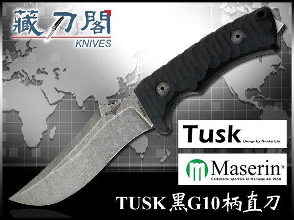《藏刀閣》Maserin-(Tusk 988)黑G10柄戰術直刀