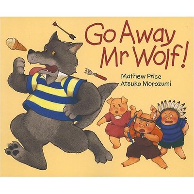 Go Away Mr Wolf 走開狼先生 兒童經典故事英文繪本 廖彩杏書單 幼兒英語啟蒙 英文口圖書 好再來O